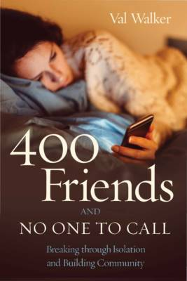 400 Friends and No One to Call E-Book