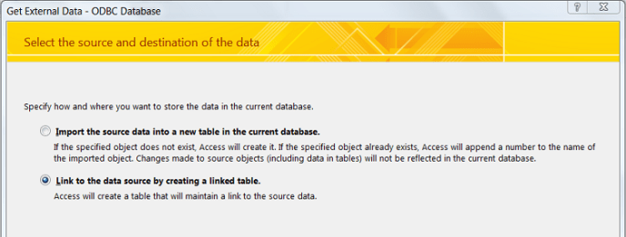"""Shows the """"Get External Data"""" dialog with two options: Import the source data into a new table in the current database, and Link to the data source by creating a linked table (selected)."""