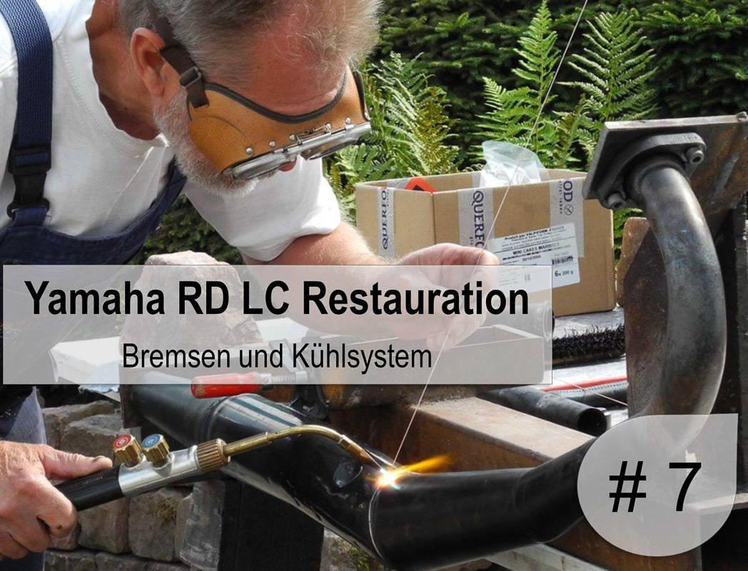 7. Teil Yamaha RD 350 LC Restaurierung - Bremsen und Kühlung