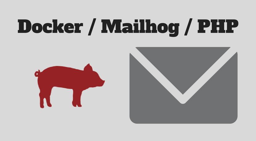Run Mailhog in Docker and use it in PHP | dev98