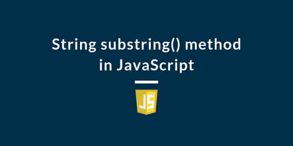 String substring() method in JavaScript - Devconquer