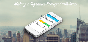 Making a Signature Drawpad with Ionic