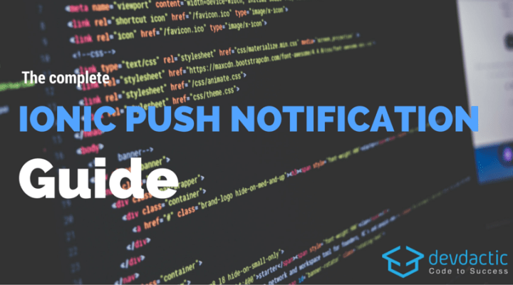 The Complete Ionic Push Notifications Guide
