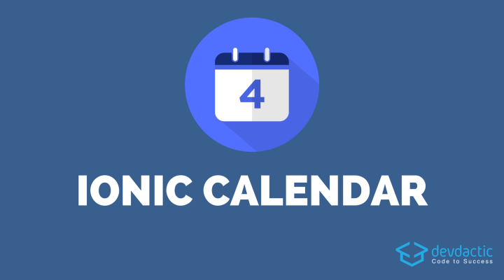 How to Build an Ionic Calendar App