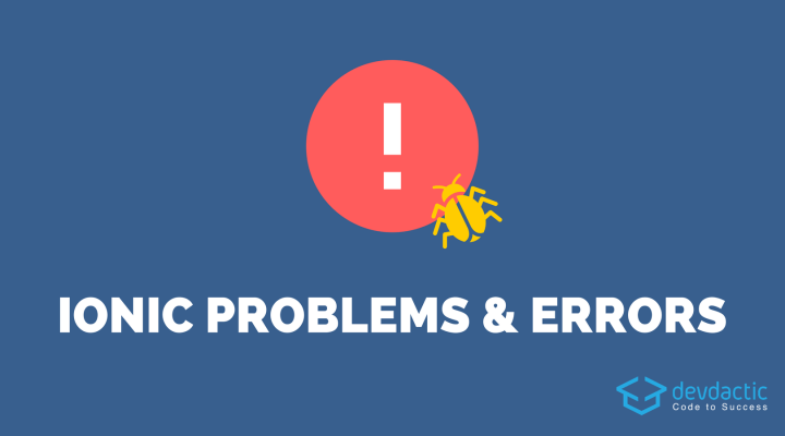 10 Common Ionic Problems & Error Messages (And How to Fix Them)
