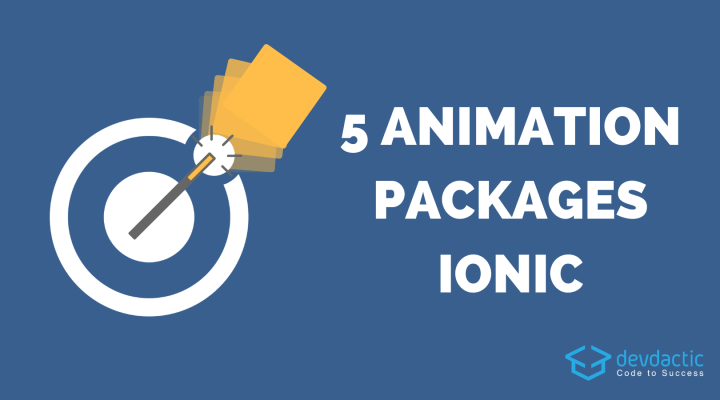 5 Animation Packages You Can Immediately Use Inside Your Ionic App