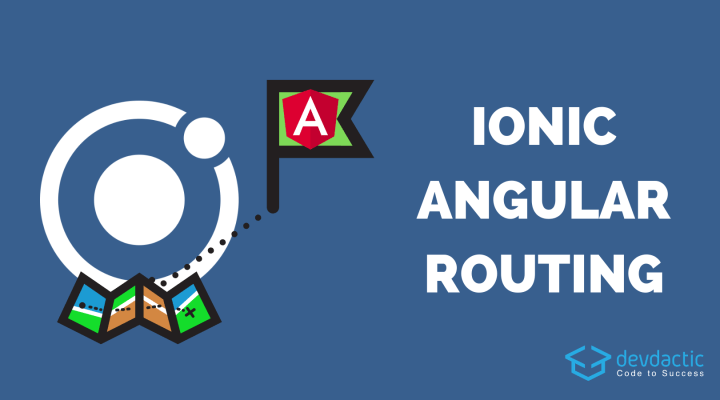 Understanding Angular Routing in Ionic Apps