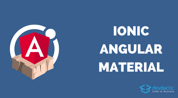 Getting Started with Angular Material in Ionic 4
