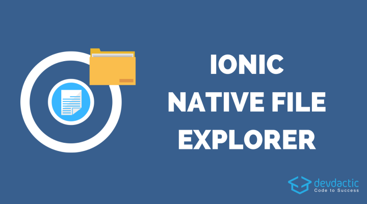 How to Build an Ionic 4 File Explorer