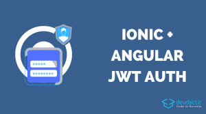 Building an Ionic 4 JWT Login with Tab Bar & Angular Routing