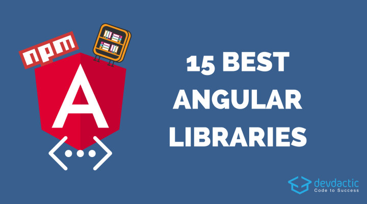 15 Angular Component Libraries you Need to Know About