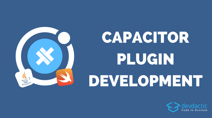 How to Build Your Own Capacitor Plugin for Ionic