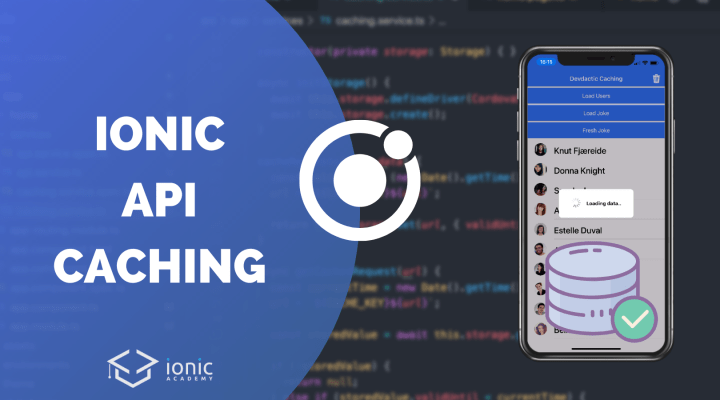 How to Cache API Responses with Ionic & Capacitor