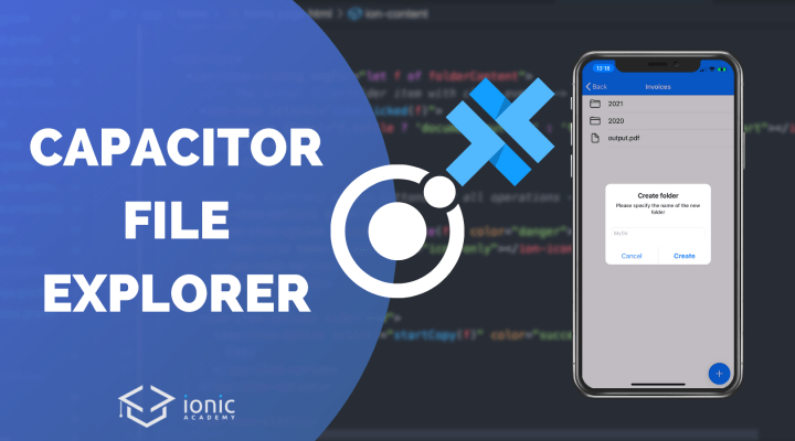 How to Build a Capacitor File Explorer with Ionic Angular