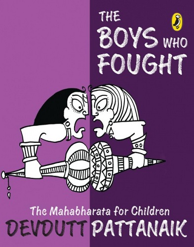 Book Cover: The Boys Who Fought : The Mahabharata for Children