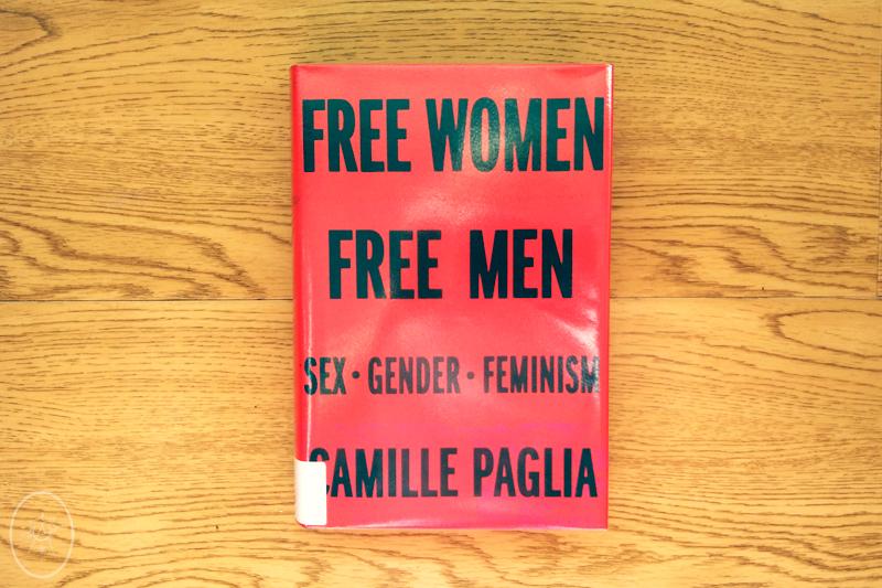 FTA: Free Women Free Men by Camille Paglia
