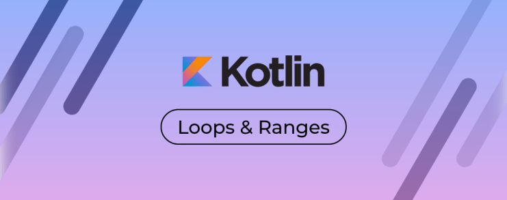 Loops Ranges Progressions in koltin