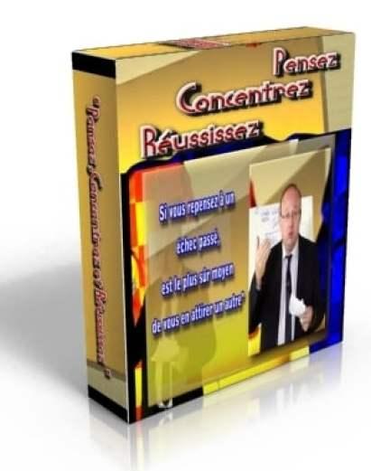 Programme Pensez, Concentrez et Réussissez par Didier Pénissard et Christian Godefroy pour mobiliser votre plein potentiel