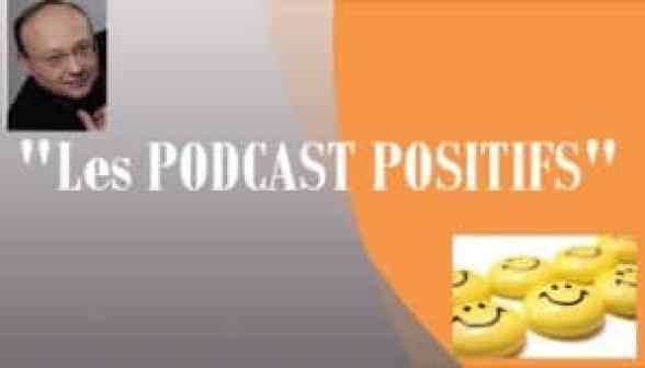 Ecoutez les Podcasts pensée positive développement personnel pour votre motivation et votre bien-être