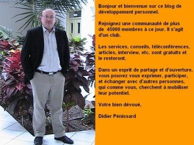 Didier Pénissard Formateur coach et Auteur de nombreux programmes en développement personnel