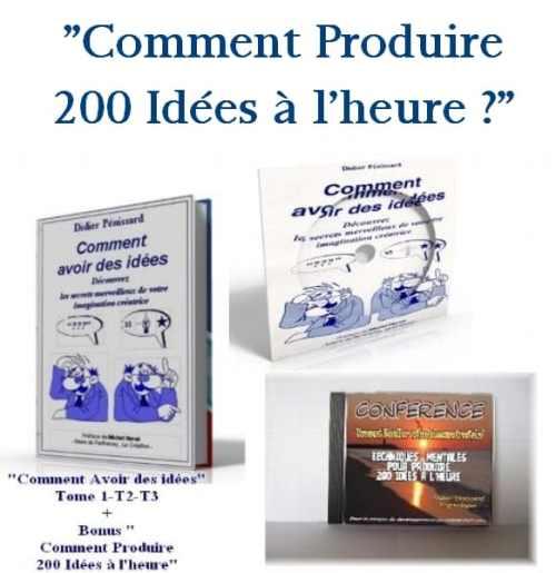Programme complet, comment avoir des idées et produire 200 idées à l'heure