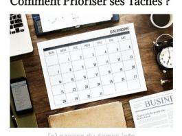 Comment prioriser ses tâches ?