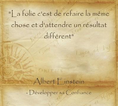 citation d'Albert Einstein qui prouve su'il faut travailler sur sa personnalité pour espérer se développer