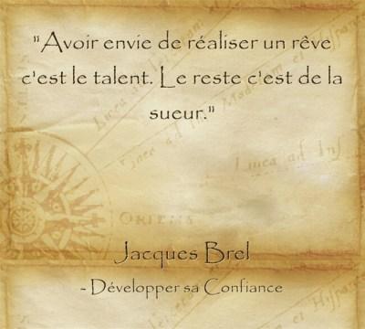 Citation de Jacques Brel sur le désir de concrétiser ses projets