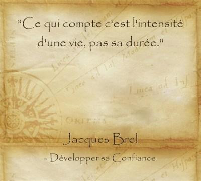 Citation de Jacques Brel pour réaliser ses rêves