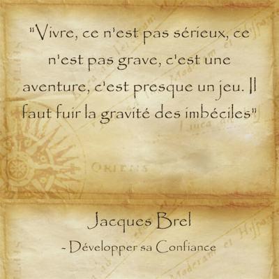 Citation de Jacques Brel pour concrétiser ses rêves