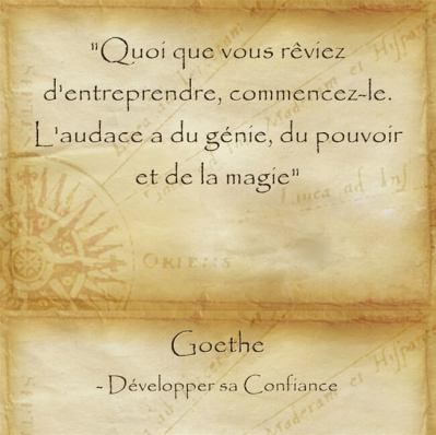 Citation de Goeth pour avoir l'audace d'essayer réaliser ses rêves