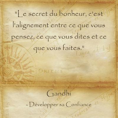 Parole de Gandhi sur l'importance d'être aligné pour être épanoui