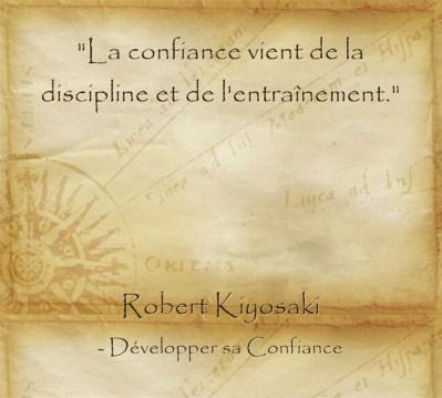 Citation de Robert Kiyosaki sur le fait d'agir et de décider de devenir confiant