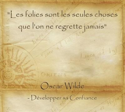 citation d'Oscar Wilde pour s'accepter même dans ses folies