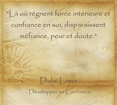 Citation pleine de sérénité du Dalaï Lama sur les effets de la confiance en soi