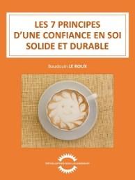 Couverture LES 7 PRINCIPES D'UNE CONFIANCE EN SOI SOLIDE ET DURABLE