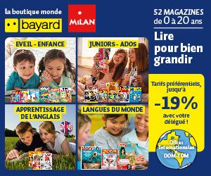 Jusqu'à 19% de réduction sur les magazines Bayard pour les francophones à l'étranger