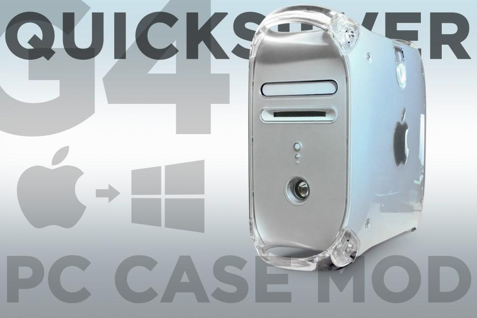 G4 quicksilver pc case mod title