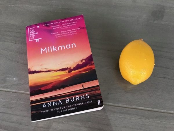 Anna Burns's Milkman alongside a lemon