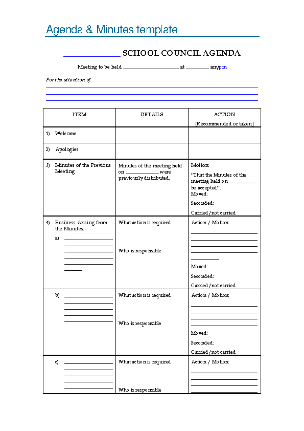 All states require corporations to take and distribute minutes of meetings, and all states requir. Blank School Meeting Agenda And Minutes Sample Template Pdfsimpli