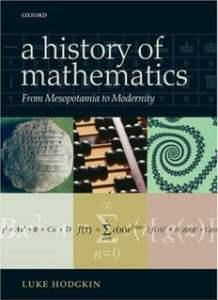 A History of Mathematics From Mesopotamia to Modernity