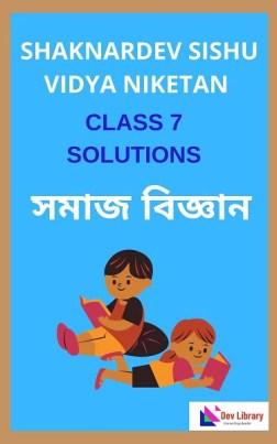 Class 7 Social Science Shankardev Shishu Niketan Solutions