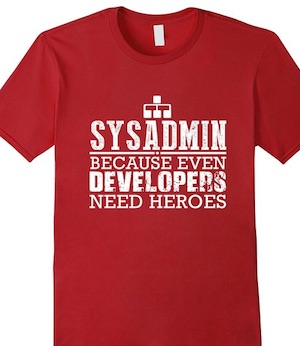 sysadmin-because-even-developers-need-heroes