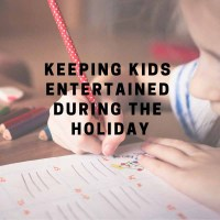 Keeping Kids Entertained During The Holidays