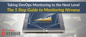 Taking DevOps Monitoring to the Next Level - The 5 Step Guide to Monitoring Nirvana