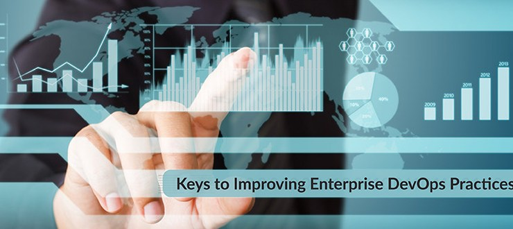 Keys to Improving Enterprise DevOps Practices