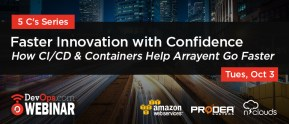 Faster Innovation with Confidence - How CI/CD & Containers Help Arrayent Go Faster