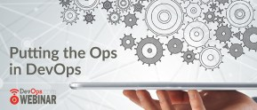 Putting the Ops in DevOps