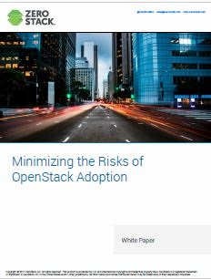 Minimizing the Risks of OpenStack Adoption