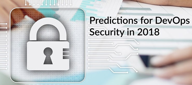 Predictions for DevOps Security in 2018